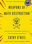 big data, cathy oneil, eric siegel, analise preditiva, modelagem preditiva, analytics, weapons of math destruction
